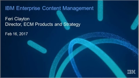 Thumbnail for entry ECM/Content Services Strategy and 2017 Product Roadmap