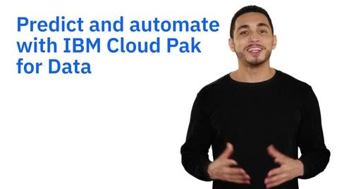 Thumbnail for entry IBM Cloud Pak for Data로 지능적인 결과 예측 및 자동화