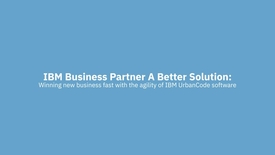 Thumbnail for entry IBM Business Partner ABS wins new business with IBM UrbanCode Deploy