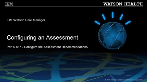 Thumbnail for entry Configuring an assessment part 6 of 7: Configuring the assessment recommendations