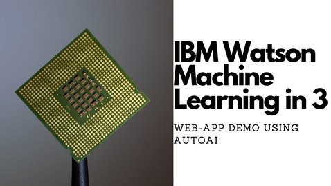 Thumbnail for entry 使用 AutoAI 的 Watson Machine Learning Web 应用程序