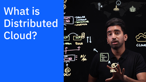 Thumbnail for entry What is Distributed Cloud?