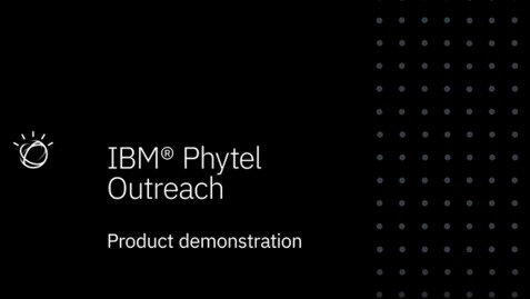 Thumbnail for entry Video - Phytel Outreach Demo