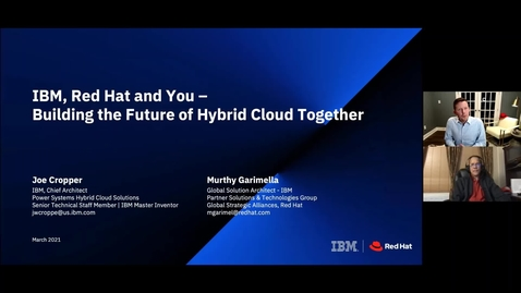 Thumbnail for entry IBM, Red Hat, and You: Building the Future of Hybrid Cloud Together