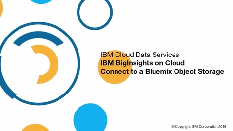 Thumbnail for entry Connect BigInsights on Cloud to Object Storage