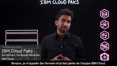 Thumbnail for entry IBM Cloud Paks Explained - French