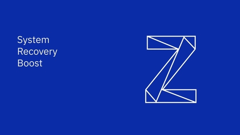 Thumbnail for entry IBM Z System Recovery Boost