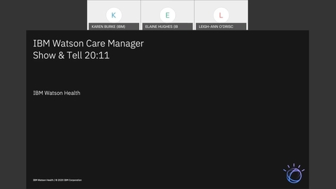 Thumbnail for entry IBM Watson Care Manager Monthly Show and Tell (November 2020)