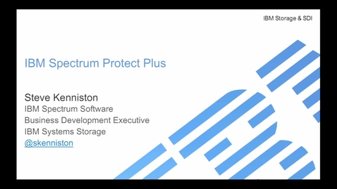 Thumbnail for entry Overview of Spectrum Protect Plus Offering