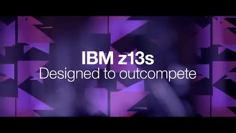 Thumbnail for entry IBM z13s- An affordable mainframe for secure, enterprise computing