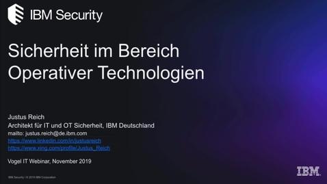 Thumbnail for entry Vertrauen für die digitale Transformation in Produktionsumgebungen Integration von Operational Technology (OT) und IT-Security