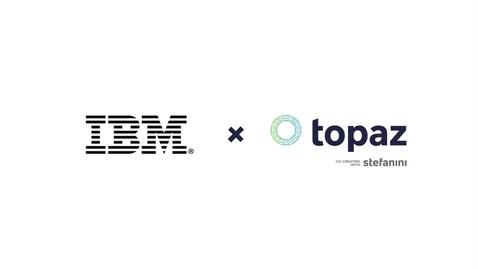 Thumbnail for entry Topaz & IBM Cloud