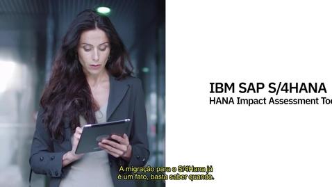 Thumbnail for entry IBM and SAP | SAP S/4HANA | IBM's Impact Assessment Tool