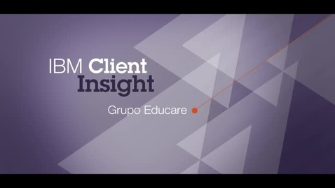 Thumbnail for entry Grupo Educare uses IBM Blueworks Live software to standardize processes and improve product quality