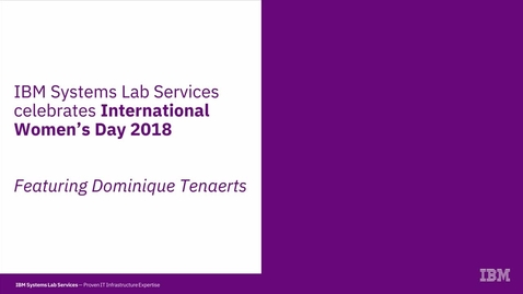 Thumbnail for entry Dominique Tenaerts: Celebrating International Women's Day 2018