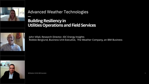 Thumbnail for entry Advanced Weather Tech: Building Resiliency in Utilities Operations and Field Services
