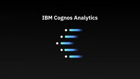 Thumbnail for entry IBM Cognos Analytics for Mobile