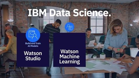 Thumbnail for entry Construa modelos de IA com o IBM Watson Studio