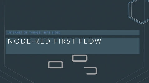 Thumbnail for entry NodeRED - First flow