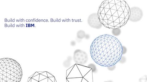 Thumbnail for entry Desarrolle con confianza. Desarrolle con IBM.