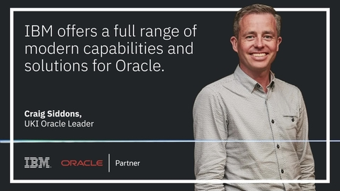Thumbnail for entry Full range of modern capabilities and solutions for Oracle -Craig Siddons audiogram
