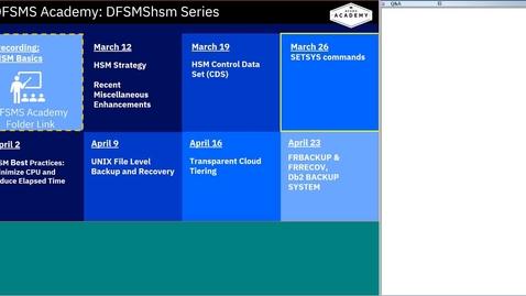 Thumbnail for entry DFSMShsm Education Series-hsm SETSYS