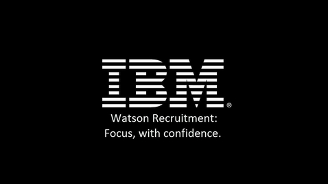 Thumbnail for entry IBM Watson Recruitment Feature Video: Prioritizing job requisitions
