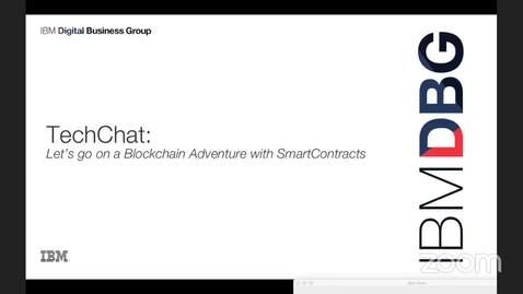Thumbnail for entry 重播:创建和执行区块链智能合约