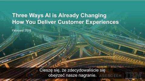 Thumbnail for entry Trzy sposoby, dzięki którym SI pomaga zwiększać zadowolenie klienta