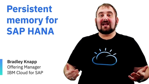 Thumbnail for entry Persistent memory for SAP HANA