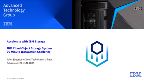 Thumbnail for entry IBM Cloud Object Storage (COS) 30 Minute Challenge 06242021