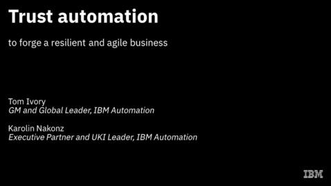 Thumbnail for entry Confíe en la automatización para forjar una empresa ágil y resistente