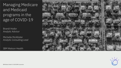 Thumbnail for entry Managing Medicare and Medicaid programs in the age of COVID-19