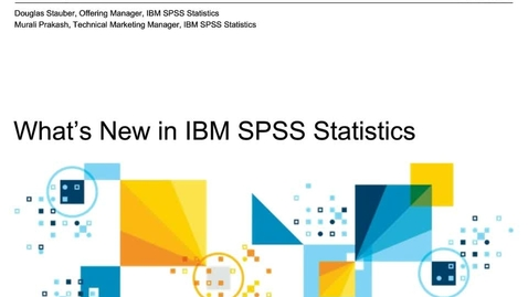 Thumbnail for entry What's new in IBM SPSS Statistics