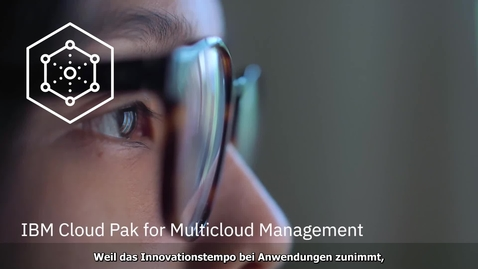 Thumbnail for entry So funktioniert es: IBM Cloud Pak for Multicloud Management