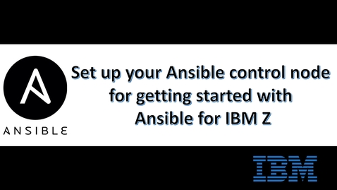 Thumbnail for entry Set up your Ansible control node for getting started with Ansible for IBM Z