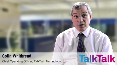 Thumbnail for entry TalkTalk - creating loyalty with IBM infrastructure