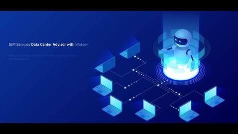 Thumbnail for entry IBM Data Center Advisor with Watson