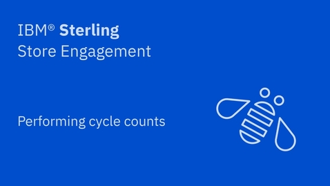 Thumbnail for entry Performing cycle counts - IBM Sterling Store Engagement