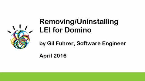 Thumbnail for entry Removing/Uninstalling LEI for Domino