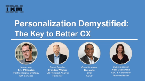 Thumbnail for entry Personalization Demystified: The Key to Better CX
