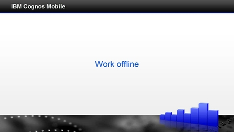 Thumbnail for entry Work offline