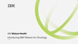 Thumbnail for entry Product Vignette_ IBM Watson for Oncology