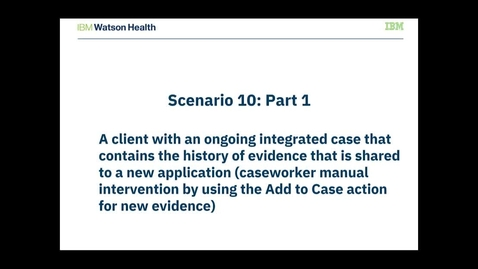 Thumbnail for entry IBM Cúram Social Program Management V7.0.11 evidence broker: Adding evidence to the new application