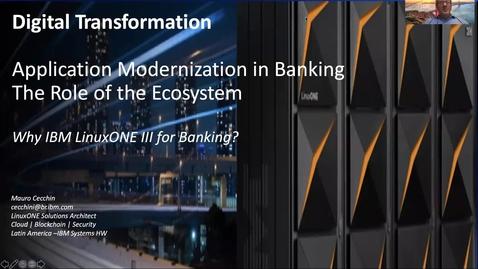 Thumbnail for entry Modernización de aplicaciones en banca y el ecosistema