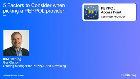 Thumbnail for entry 5 Factors to Consider when Picking a PEPPOL Provider