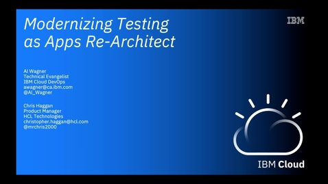Thumbnail for entry Modernizing Testing as Apps Re-Architect