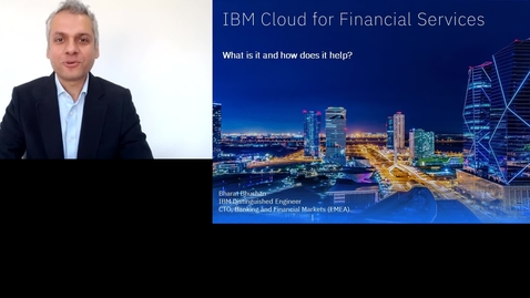 Thumbnail for entry IBM Cloud for Financial Services: what does it mean for you