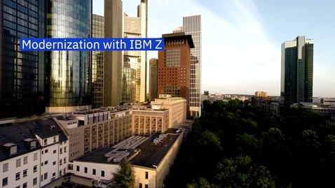 Thumbnail for entry Modernization with IBM Z