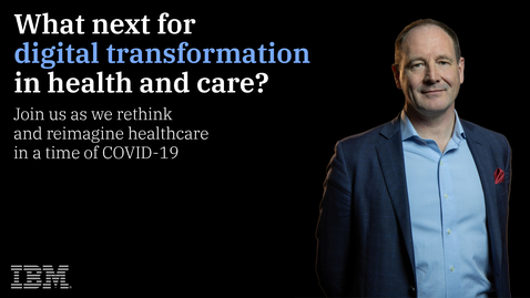 Thumbnail for entry What next for digital transformation in health and care?
